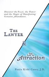 The Lawyer And The Law Of Attraction Book PDF