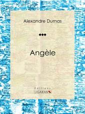 Angèle: Pièce de théâtre