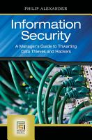 Information Security  A Manager s Guide to Thwarting Data Thieves and Hackers PDF