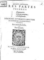 Quarti Antipappi tres partes priores