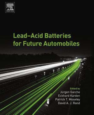 Lead Acid Batteries for Future Automobiles