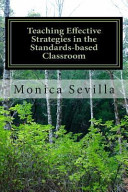 Teaching Effective Strategies in the Standards based Classroom PDF