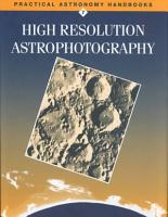 High Resolution Astrophotography PDF