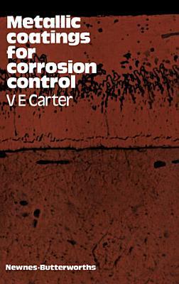 Metallic Coatings for Corrosion Control