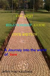 The Best Relationship Guide Ever Written Book PDF