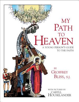My Path to Heaven