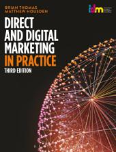 Direct and Digital Marketing in Practice: Edition 3