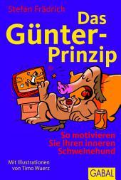 Das Günter-Prinzip: So motivieren Sie Ihren inneren Schweinehund