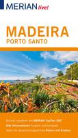 MERIAN live  Reisef  hrer Madeira Porto Santo PDF