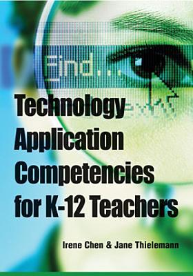 Technology Application Competencies for K 12 Teachers PDF