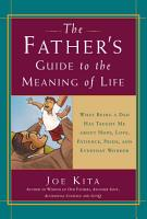 The Father s Guide to the Meaning of Life PDF