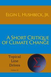 A Short Critique of Climate Change