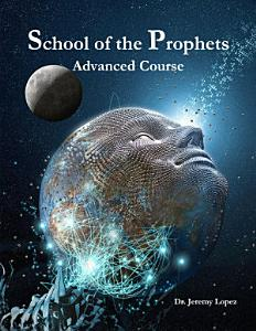 School of the Prophets  Advanced Course PDF