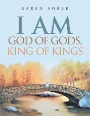 I Am God of Gods  King of Kings PDF