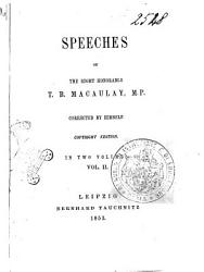 Speeches of the Right Honorable T B  Macaulay PDF