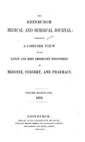 The Edinburgh Medical and Surgical Journal: Volume 81
