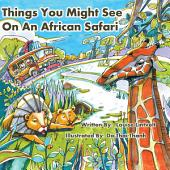 Things You Might See on an African Safari: A Counting Journey Through Africa
