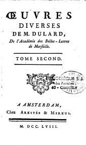 Oeuvres diverses de M. Dulard, De l'Académie des Belles-Lettres de Marseille...