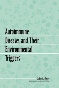 Autoimmune Diseases and Their Environmental Triggers PDF