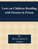 Laws on Children Residing with Parents in Prison