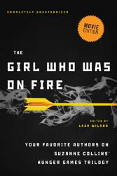 The Girl Who Was On Fire Movie Edition  Book PDF