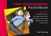 Time Management Pocketbook: 6th Edition