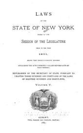 Laws of the State of New York: Passed at the Sessions of the Legislature Held in the Years 1777-1801, Being the First Twenty-four Sessions, Volume 5