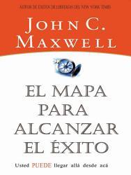 El Mapa Para Alcanzar El Exito Book PDF