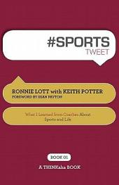 #Sports Tweet: What I Learned from Coaches about Sports and Life