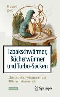 Tabakschw  rmer  B  cherw  rmer und Turbo Socken PDF