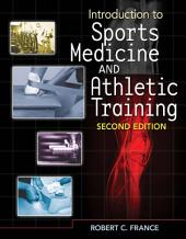 Introduction to Sports Medicine and Athletic Training: Edition 2