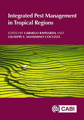 Integrated Pest Management in Tropical Regions PDF