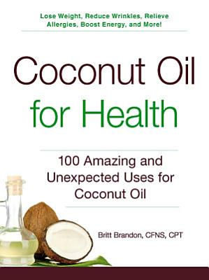 Coconut Oil for Health