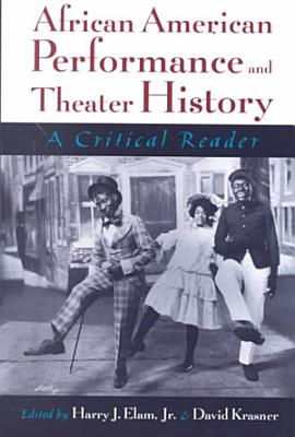 African American Performance and Theater History PDF