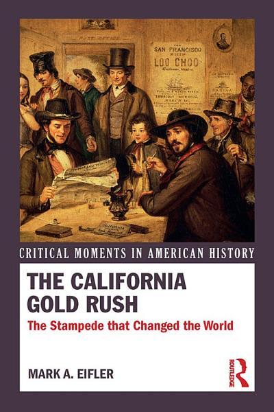 Download The California Gold Rush Book