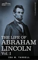 The Life of Abraham Lincoln PDF