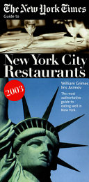 The New York Times Guide to New York City Restaurants 2003