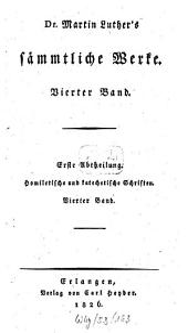 Sämmtliche Werke: Homiletische und katechetische Schriften: Hauspostille : vierter Band, Band 4