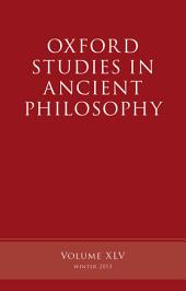 Oxford Studies in Ancient Philosophy: Volume 45