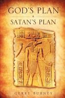 God s Plan   Satan s Plan PDF
