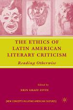 The Ethics of Latin American Literary Criticism