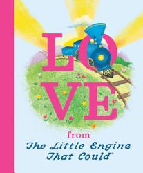 Love From The Little Engine That Could Book PDF