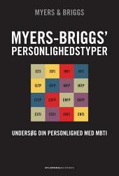 Myers-Briggs' personlighedstyper: Forstå din personlighed med MBTI