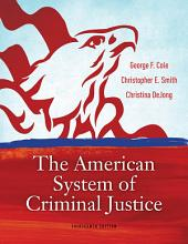 The American System of Criminal Justice: Edition 13
