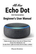 All New Echo Dot  3rd Generation  Beginner s User Manual PDF