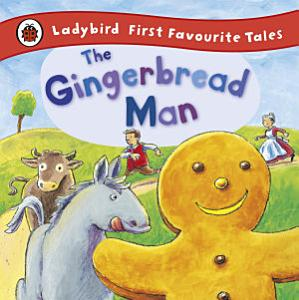 The Gingerbread Man  Ladybird First Favourite Tales Book