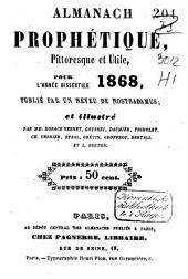 Almanach prophétique, pittoresque et utile pour ...: Volume18