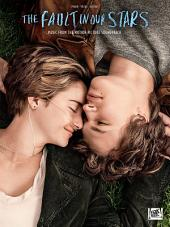 The Fault in Our Stars Songbook: Music from the Motion Picture Soundtrack
