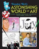 Brandon Bird's Astonishing World of Art