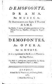 Demofoonte. Drama Per Musica: Da Rappresentarsi Sopra Il Teatro Di S. M. B. ...